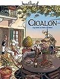 M. Pagnol en BD - Cigalon - histoire complète