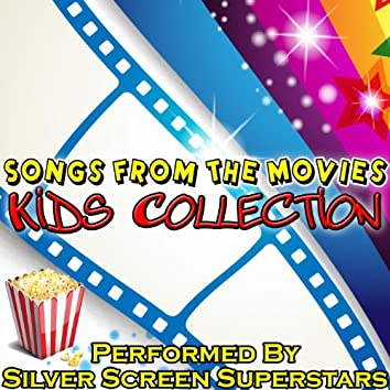 Songs from the Movies: Kids Collection