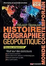 Réussir l'épreuve Histoire Géographie - Classes prépas commerciales ECS. Nouveau programme d'Alain Joyeux