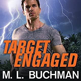 Target Engaged     Delta Force Series #1              By:                                                                                                                                 M. L. Buchman                               Narrated by:                                                                                                                                 Roger Wayne                      Length: 9 hrs and 7 mins     102 ratings     Overall 4.1