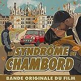 Le syndrome de chambord (Bande originale du film)