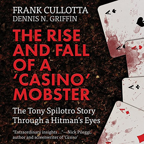 "The Rise and Fall of a ""Casino"" Mobster audiobook cover art"