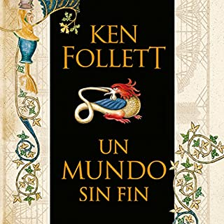 Un mundo sin fin [World Without End]     Saga Los pilares de la Tierra 2 [Pillars of the Earth, Book 2]              By:                                                                                                                                 Ken Follett                               Narrated by:                                                                                                                                 Jordi Boixaderas                      Length: 49 hrs and 36 mins     276 ratings     Overall 4.8