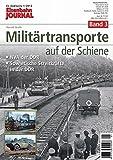 Militärtransporte auf der Schiene - Band 3 - NVA der DDR - Sowjetische Streitkräfte in der DDR - Eisenbahn Journal Exklusiv 1-2013