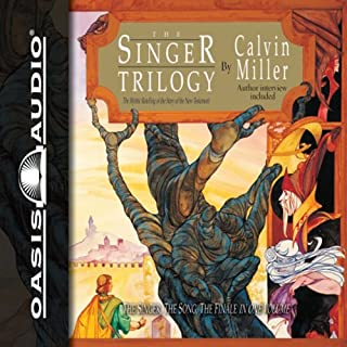 The Singer Trilogy     A Classic Retelling of Cosmic Conflict              By:                                                                                                                                 Calvin Miller                               Narrated by:                                                                                                                                 Adam Verner                      Length: 5 hrs and 12 mins     30 ratings     Overall 4.2