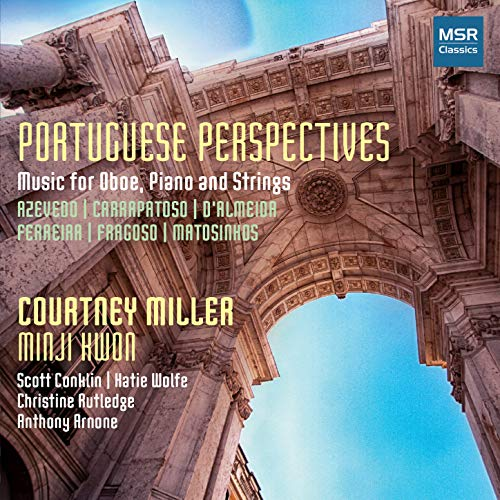 Portuguese Perspectives - Music for Oboe, Piano and Strings