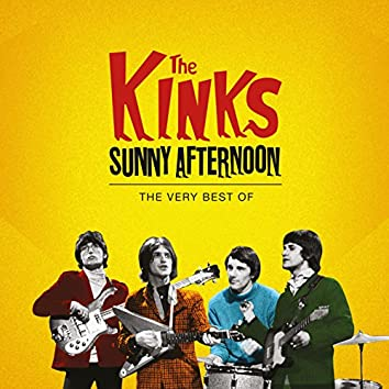 The Kinks - Sunny Afternoon, The Very Best Of