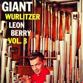 Giant Wurlitzer Pipe Organ, Vol. 3