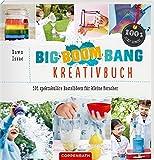 Big-Boom-Bang-Kreativbuch: 101 spektakuläre Bastelideen für kleine Forscher (100% selbst gemacht)
