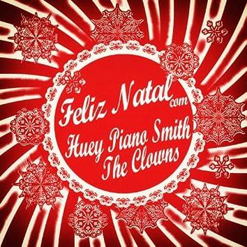 Feliz Natal Com Huey Piano Smith & The Clowns