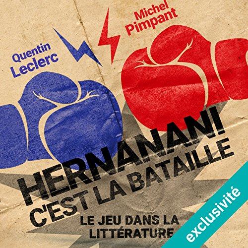 Hernanani - C'est la bataille : Le jeu dans la littérature audiobook cover art