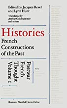 Histories: French Constructions of the Past : Postwar French Thought: 1