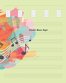 Ukulele Music Paper: Composition and Songwriting Ukulele Music Song with Chord Boxes and Lyric Lines Tab Blank Notebook Ma...
