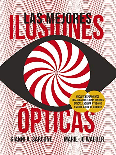 Las mejores ilusiones ópticas (Castellano - A Partir De 8 Años - Libros Didácticos - Otros...