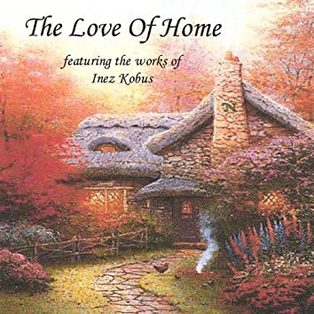 The Love of Home