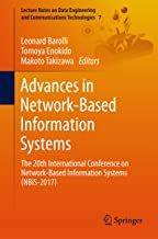 Advances in Network-Based Information Systems: The 20th International Conference on Network-Based Information Systems (NBiS-2017) (Lecture Notes on Data ... and Communications Technologies Book 7)