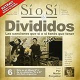 Songtexte von Divididos - Sí o Sí: Diario del Rock Argentino