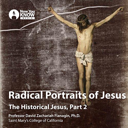 Radical Portraits of Jesus audiobook cover art