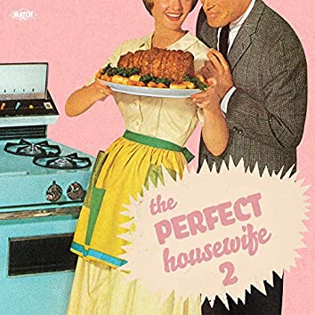 The Perfect Housewife 2