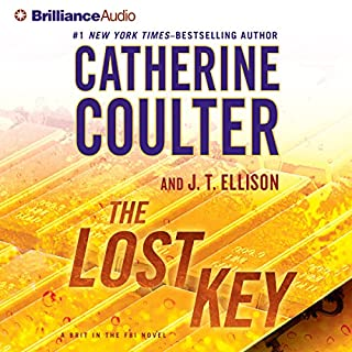 The Lost Key     A Brit in the FBI, Book 2              By:                                                                                                                                 Catherine Coulter,                                                                                        J. T. Ellison                               Narrated by:                                                                                                                                 MacLeod Andrews,                                                                                        Renee Raudman                      Length: 6 hrs     Not rated yet     Overall 0.0