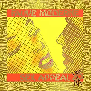 Sexappeal / Fauve Moderne