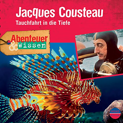 Jacques Cousteau - Tauchfahrt in die Tiefe cover art