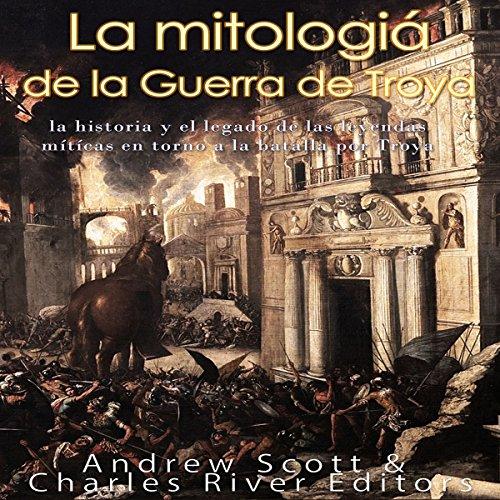 La mitología de la Guerra de Troya [The Mythology of the Trojan War] Titelbild