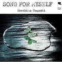 Song for Myself by TOGASHI MASAHIKO (2015-02-04)