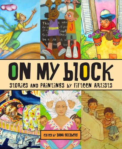 On My Block: Stories and Paintings by Fifteen Artists