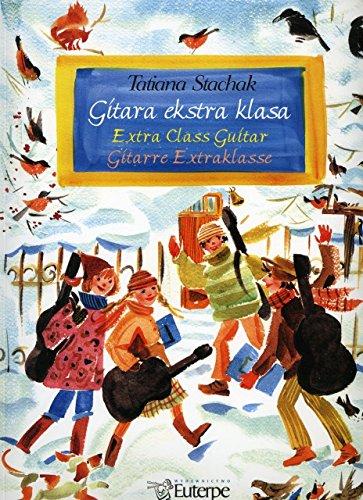 GITARA EKSTRA KLASA - arrangiert für Gitarre [Noten / Sheetmusic] Komponist: STACHAK TATIANA