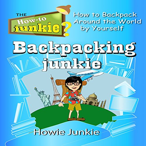 Backpacking Junkie audiobook cover art