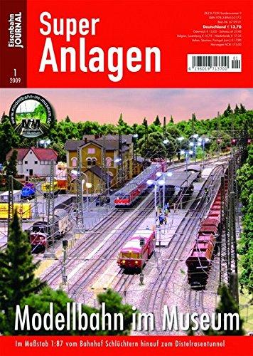Modellbahn im Museum - Im Maßstab 1:87 vom Bahnhof Schlüchtern hinauf zum Distelrasentunnel - Eisenbahn Journal Super-Anlagen 1-2009