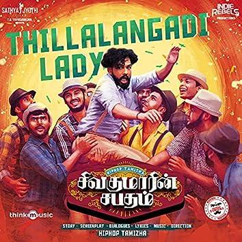 "Thillalangadi Lady (From ""Sivakumarin Sabadham"")"