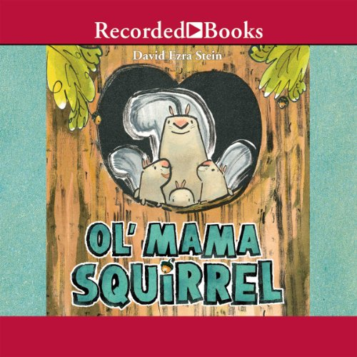 Ol' Mama Squirrel audiobook cover art