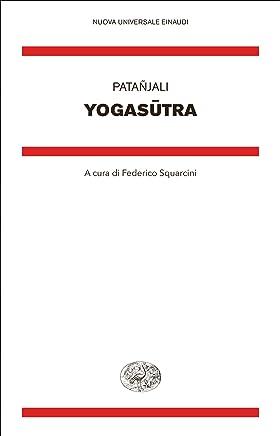 Yogasutra (Nuova Universale Einaudi Vol. 14)