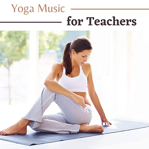 Yoga Music For Teachers Relaxing Music For A Heart Centered Practice Soothing And Otherworldly Indian Music By Relaxation Meditation Yoga Music On Amazon Music Amazon Com