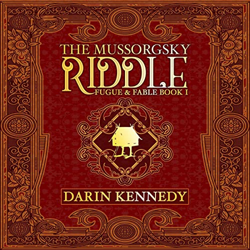 The Mussorgsky Riddle                   By:                                                                                                                                 Darin Kennedy                               Narrated by:                                                                                                                                 Elizabeth Evans                      Length: 11 hrs and 57 mins     10 ratings     Overall 4.6