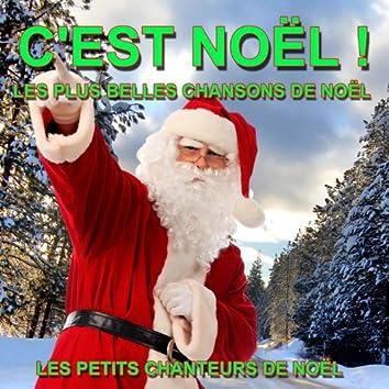C'est Noël ! - Les plus belles chansons de Noël