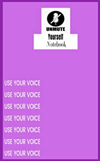 Unmute Yourself Notebook