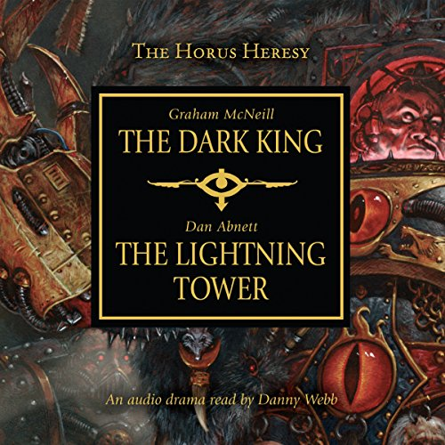 The Dark King & The Lightning Tower audiobook cover art