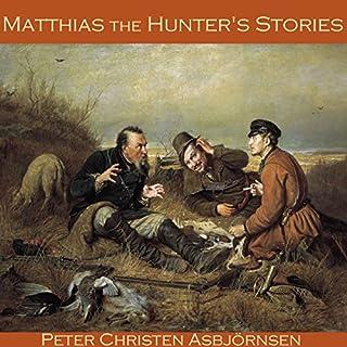 Matthias the Hunter's Stories cover art