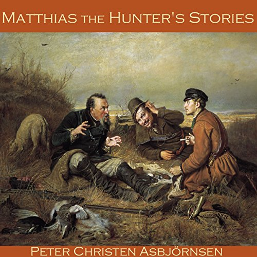 Matthias the Hunter's Stories audiobook cover art