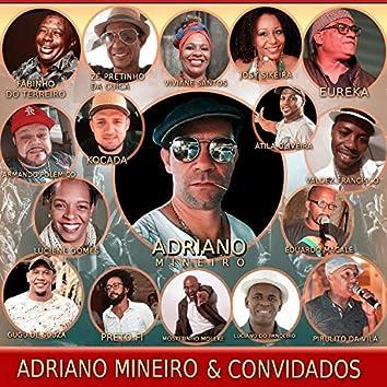 Adriano Mineiro e Convidados