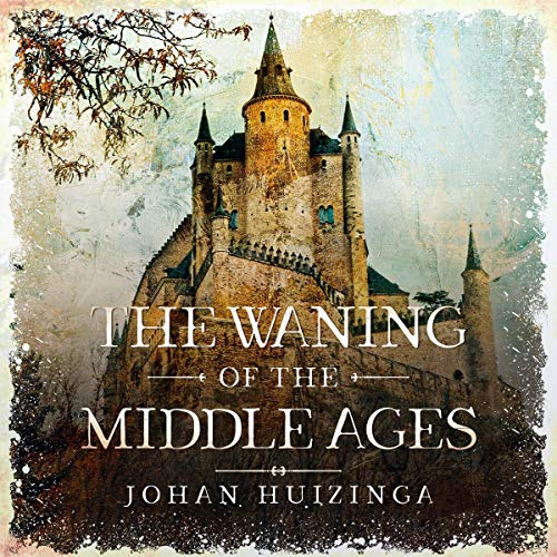 The Waning of the Middle Ages cover art