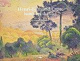 Henri-Edmond Cross - Lumières du Sud