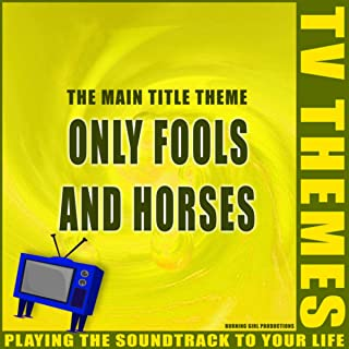 Only Fools and Horses - The Main Title Theme