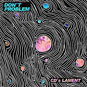 CD's Lament
