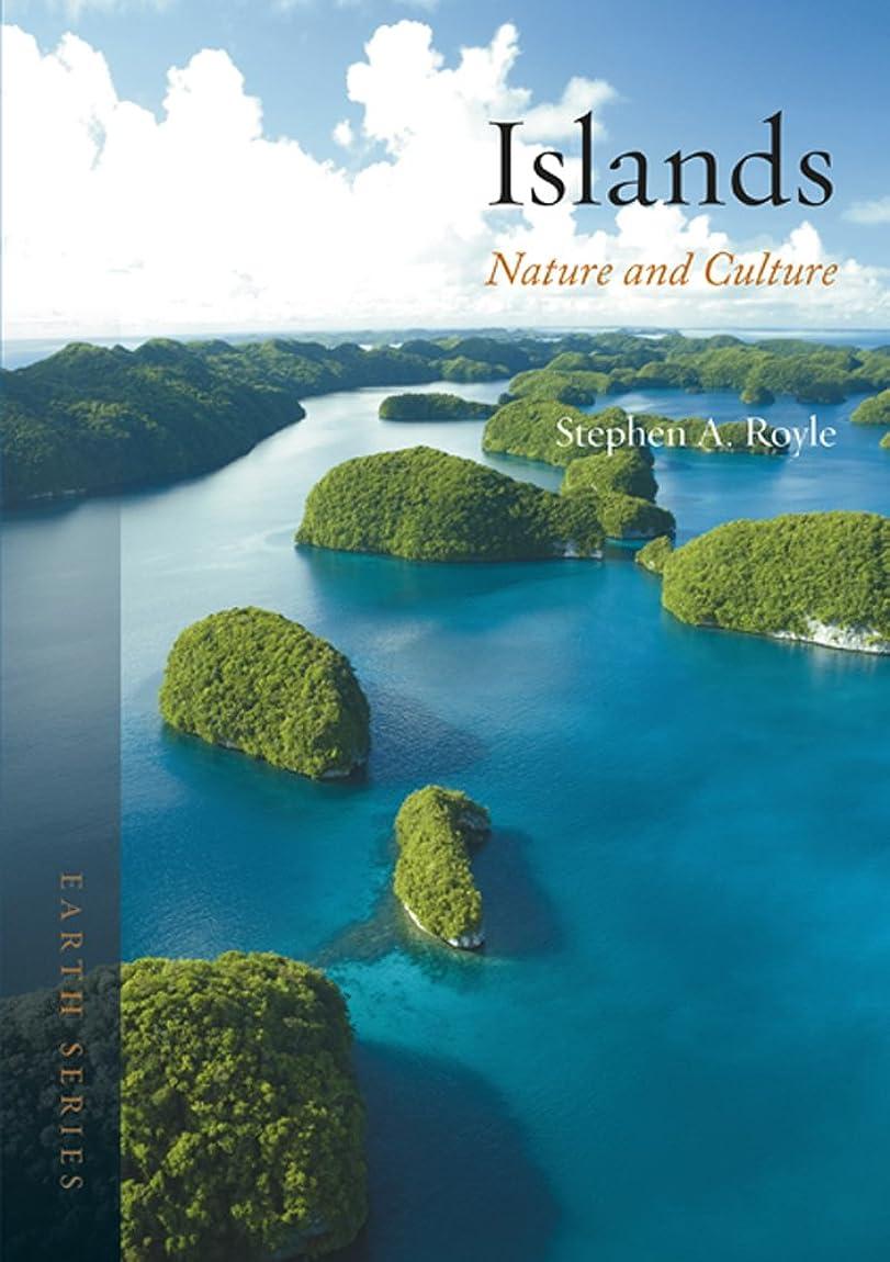 最も花火歴史家Islands: Nature and Culture (Earth) (English Edition)