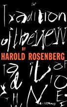 Best harold rosenberg the tradition of the new Reviews