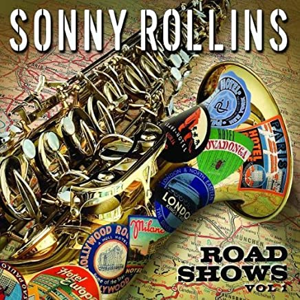 Road Shows, Vol. 1 by Sonny Rollins (2008-10-28)